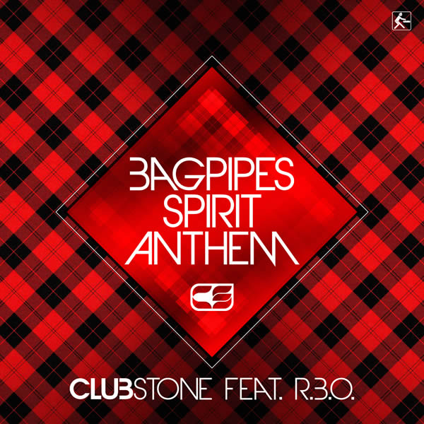CLUBSTONE FEAT. R.B.O. - Bagpipes Spirit Anthem (Fadersport/KNM)