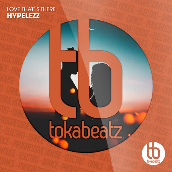 HYPELEZZ - Love That's There (Toka Beatz/Believe)