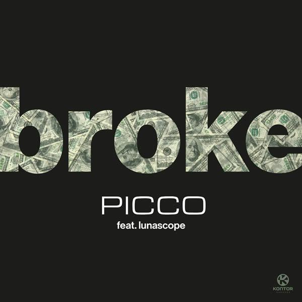 PICCO FEAT. LUNASCOPE - Broke (Kontor/KNM)