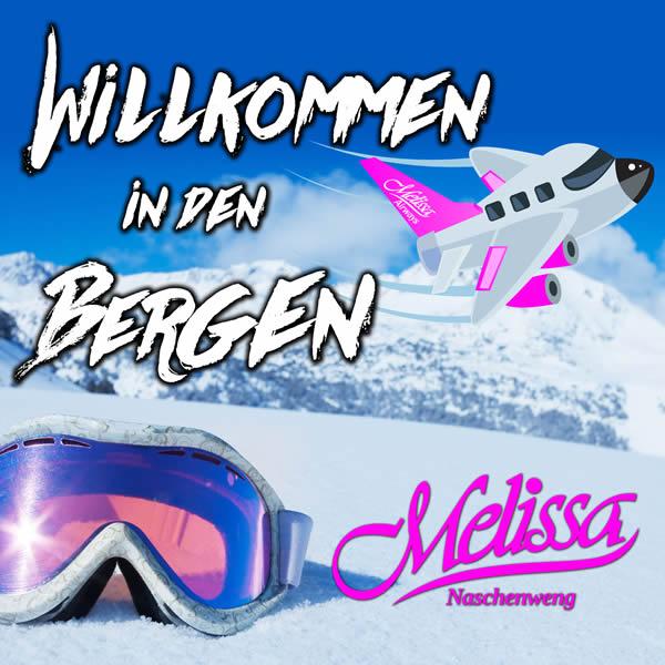 MELISSA NASCHENWENG - Willkommen In Den Bergen (Ariola/Sony)