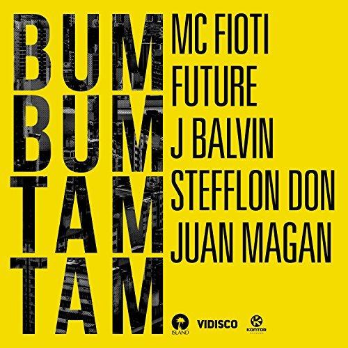 MC FIOTI, FUTURE, J BALVIN, STEFFLON DON & JUAN MAGAN - Bum Bum Tam Tam (Kontor/KNM)