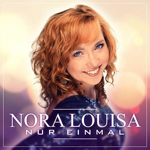 NORA LOUISA - Nur Einmal (BM Records)