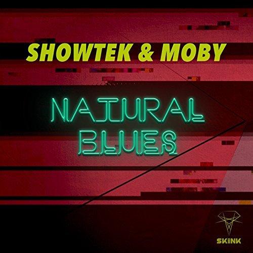 SHOWTEK & MOBY - Natural Blues (Skink/Armada/Kontor/KNM)
