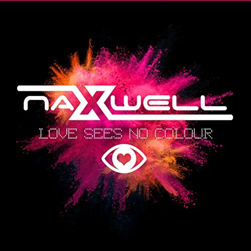 NAXWELL - Love Sees No Colour (Sounds United)