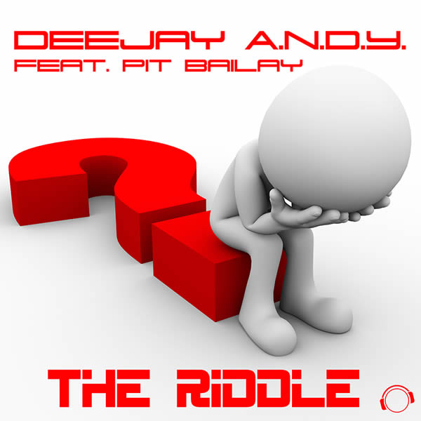 DEEJAY A.N.D.Y. FEAT. PIT BAILAY - The Riddle (Mental Madness/KNM)
