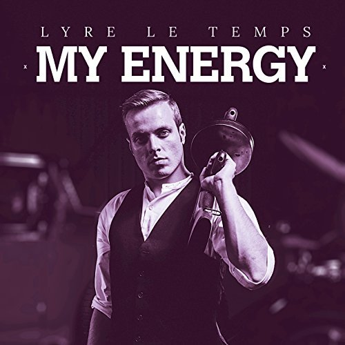 LYRE LE TEMPS - My Energy (ZYX)