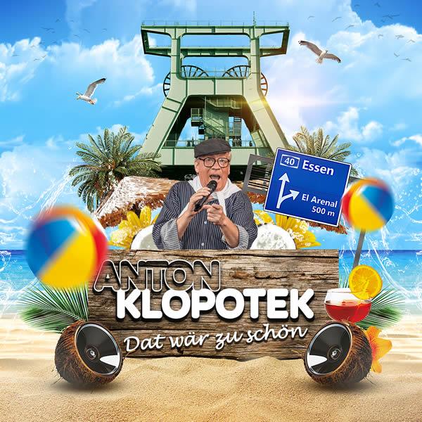 ANTON KLOPOTEK - Dat Wär Zu Schön (Fiesta/KNM)