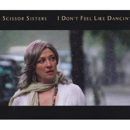SCISSOR SISTERS - I Don't Feel Like Dancin' (Polydor/Universal/UV)