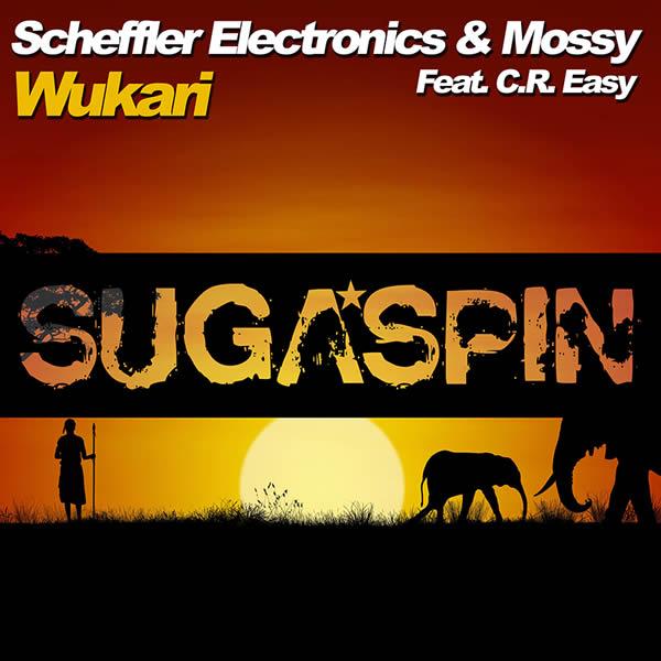 SCHEFFLER ELECTRONICS & MOSSY FEAT. C.R. EASY - Wukari (Sugaspin)
