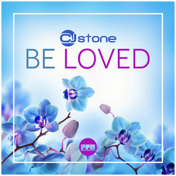 CJ STONE - Be Loved (Planet Punk/KNM)