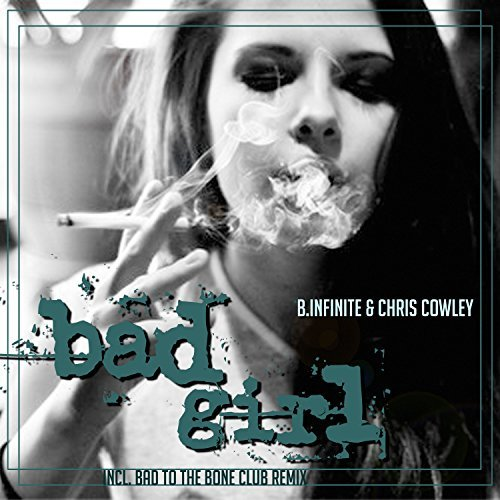 B.INFINITE & CHRIS COWLEY - Bad Girl (KHB)