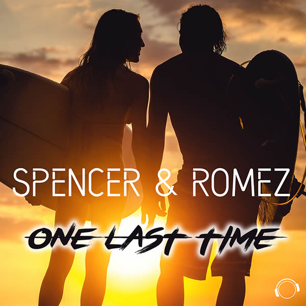 SPENCER & ROMEZ - One Last Time (Mental Madness/KNM)