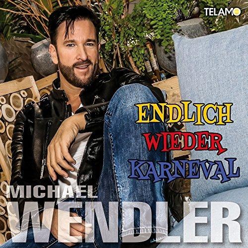 MICHAEL WENDLER - Endlich Wieder Karneval (Telamo/Warner)