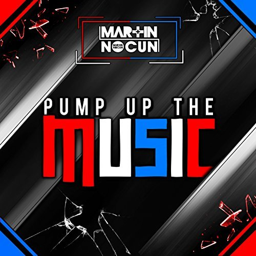 MARTIN NOCUN - Pump Up The Music (XwaveZ/KHB)