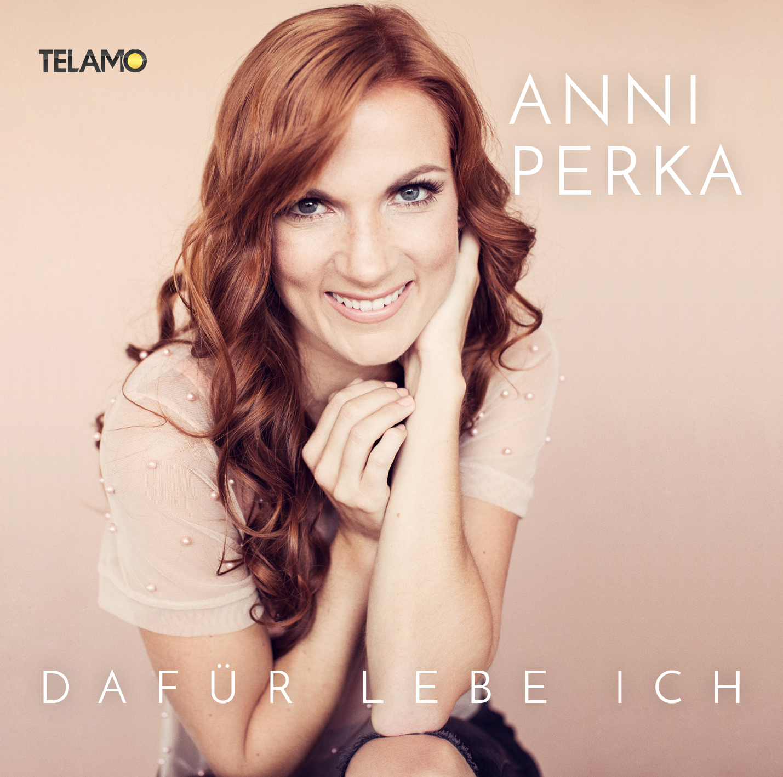 ANNI PERKA - Dafür Lebe Ich (Telamo/Warner)