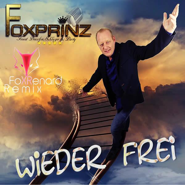FOXPRINZ - Wieder Frei (Fiesta/KNM)