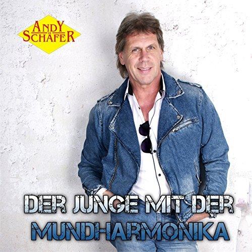 ANDY SCHÄFER  - Der Junge Mit Der Mundharmonika (TSL)