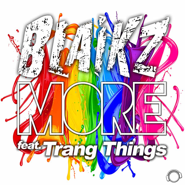 BLAIKZ FEAT. TRANG THINGS - More (Mental Madness/KNM)