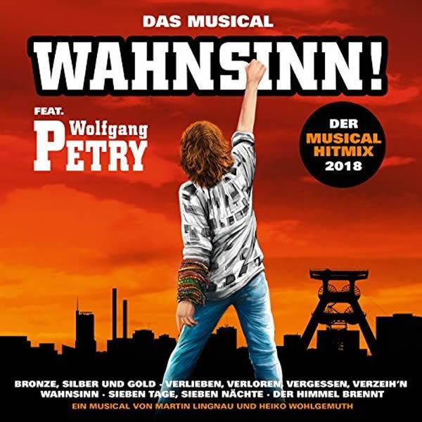 WOLFGANG PETRY - Der Wahnsinn Musical Hitmix 2018 (Na Klar/Sony)