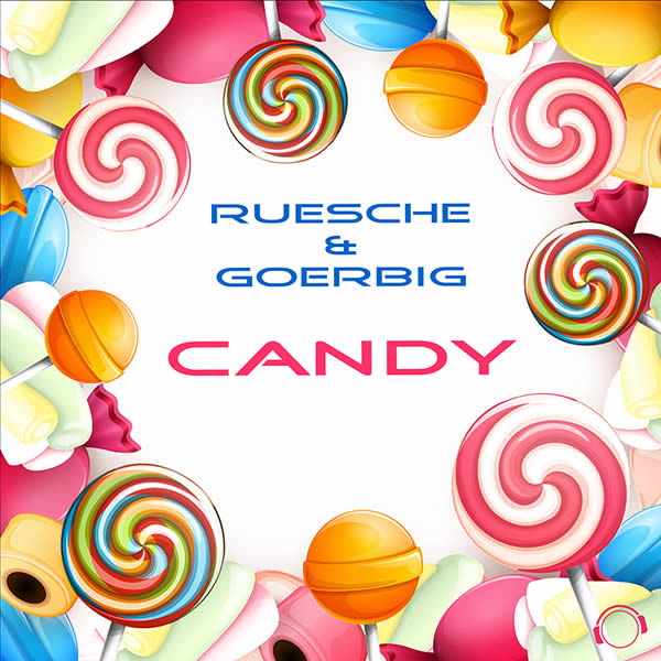 RUESCHE & GOERBIG - Candy (Mental Madness/KNM)