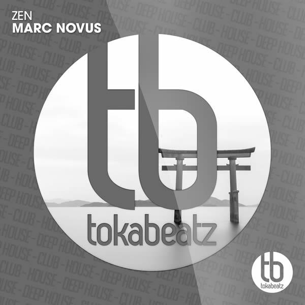 MARC NOVUS - ZEN (Toka Beatz/Believe)