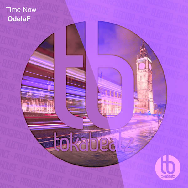 ODELAF - Time Now (Toka Beatz/Believe)