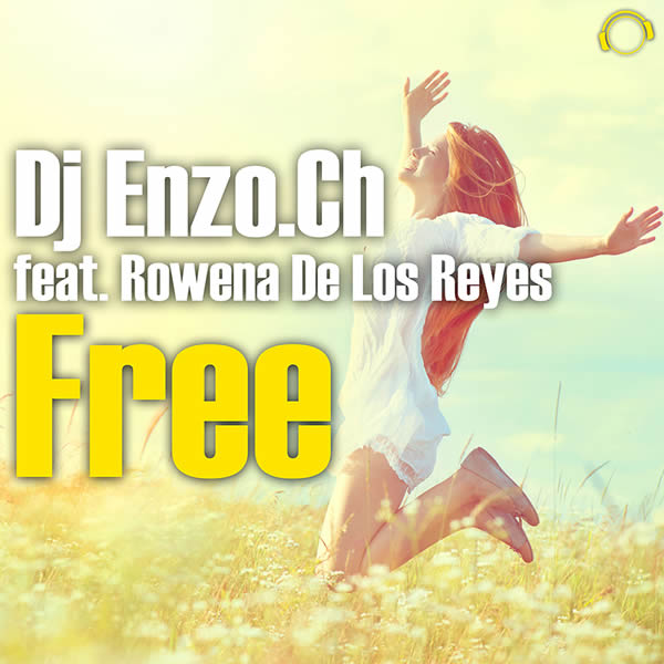 DJ ENZO.CH FEAT. ROWENA DE LOS REYES - Free (Mental Madness/KNM)