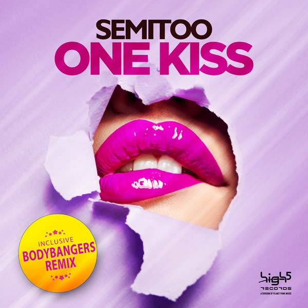 SEMITOO - One Kiss (High 5/Planet Punk/KNM)