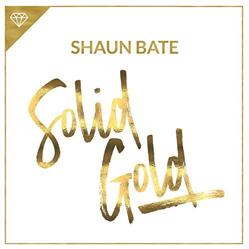 SHAUN BATE - Solid Gold (fine/Sony)