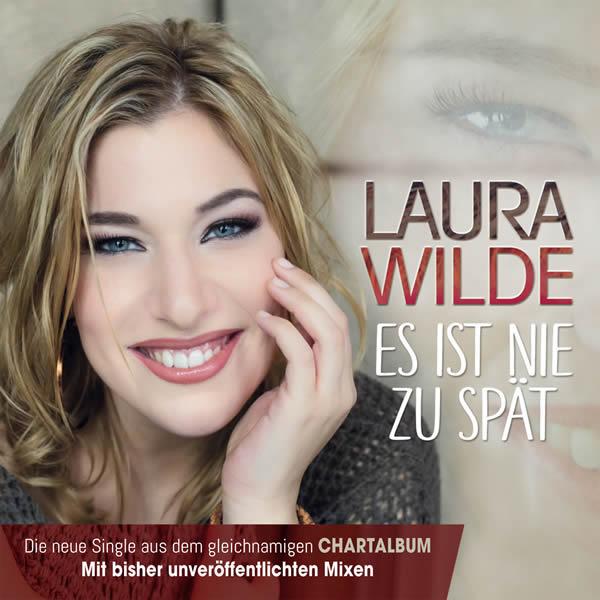 LAURA WILDE - Es Ist Nie Zu Spät (DA Music)