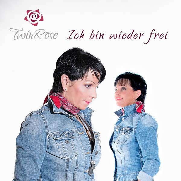 TWINROSE - Ich Bin Wieder Frei (Fiesta/KNM)