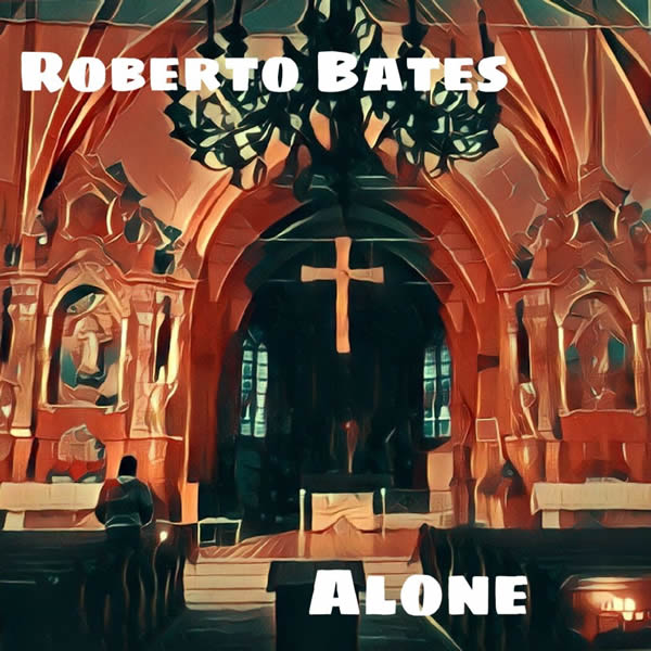 ROBERTO BATES - Alone (bgRECORDS/KNM)