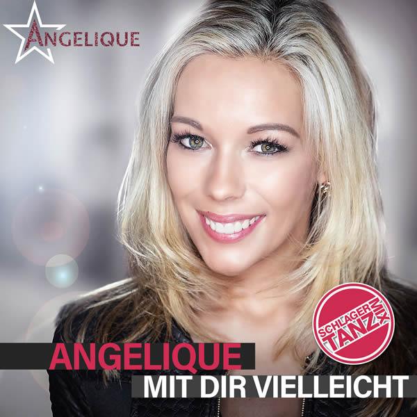 ANGELIQUE - Mit Dir Vielleicht (Fiesta/KNM)