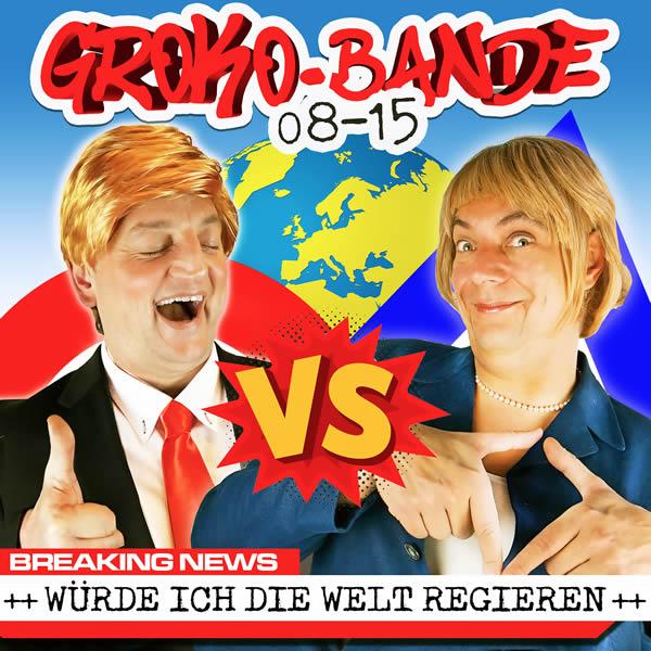 GROKO-BANDE 08-15 - Würde Ich Die Welt Regieren (Fiesta/KNM)