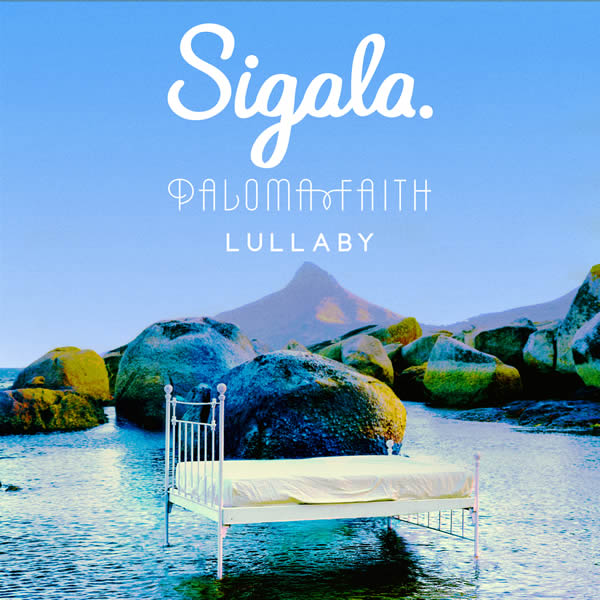 SIGALA FEAT. PALOMA FAITH - Lullaby (B1/Sony)