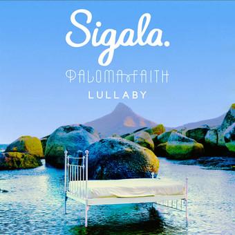 SIGALA FEAT. PALOMA FAITH - Lullaby (B1/Sony)