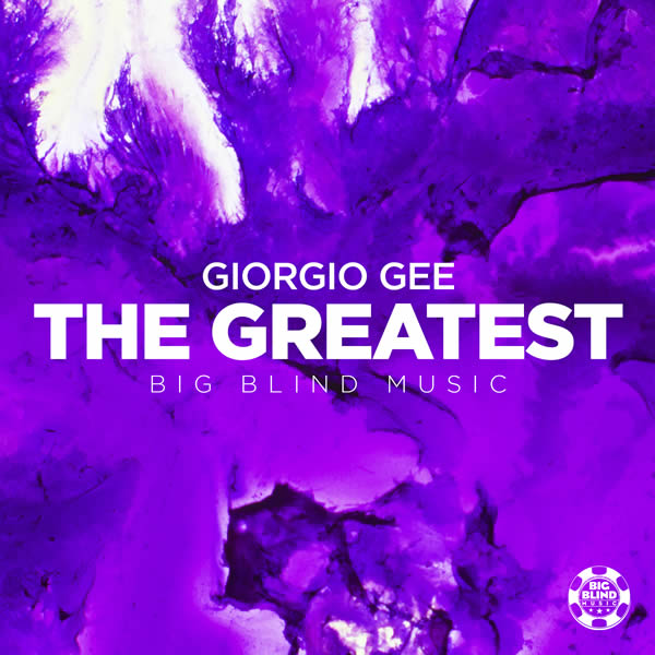 GIORGIO GEE - The Greatest (Big Blind/Planet Punk/KNM)