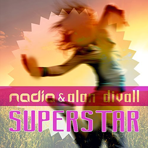 NADIA & ALAN DIVALL - Superstar (KHB )
