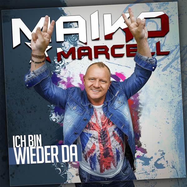 MAIKO MARCELL - Ich Bin Wieder Da (Fiesta/KNM)