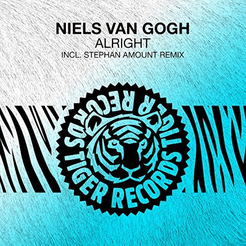NIELS VAN GOGH - Alright (Tiger/Kontor/KNM)