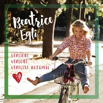 BEATRICE EGLI - Verliebt, Verlobt, Verflixt Nochmal (Polydor/Universal/UV)