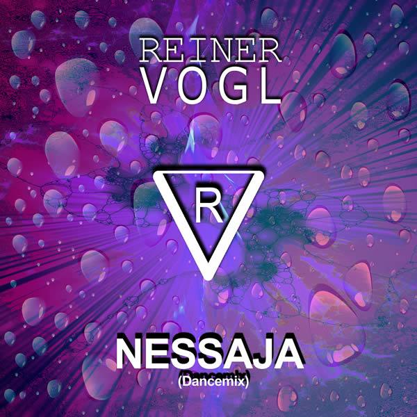 REINER VOGL - Nessaja (Dancemix) (Fiesta/KNM)