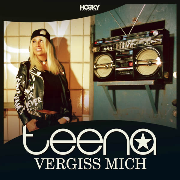 TEENA - Vergiss Mich (Hooky/Xtreme Sounds)