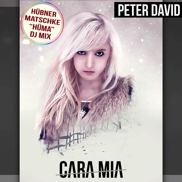 PETER DAVID - Cara Mia (Hüma DJ Mix) (Fiesta/KNM)