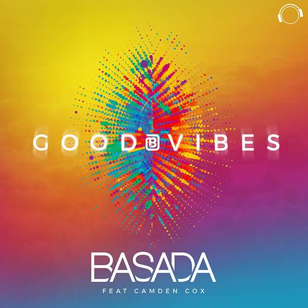 BASADA FEAT. CAMDEN COX - Good Vibes (Mental Madness/KNM)