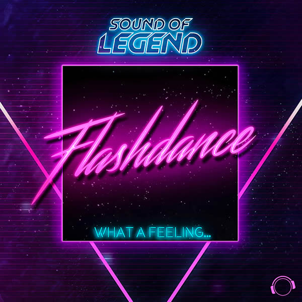 SOUND OF LEGEND - What A Feeling...Flashdance (Mental Madness/KNM)