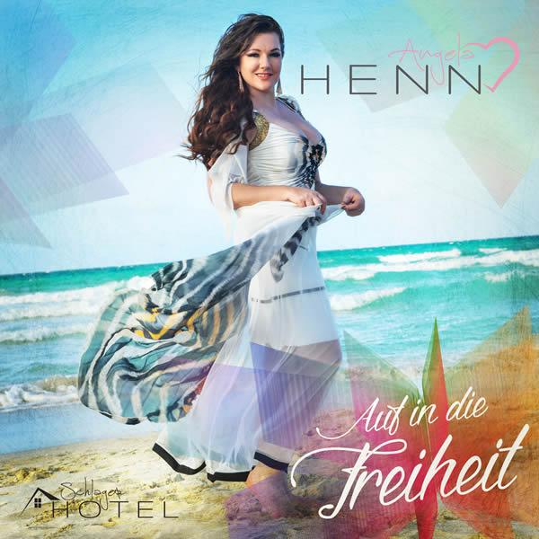 ANGELA HENN - Auf In Die Freiheit (Schlagerhotel)