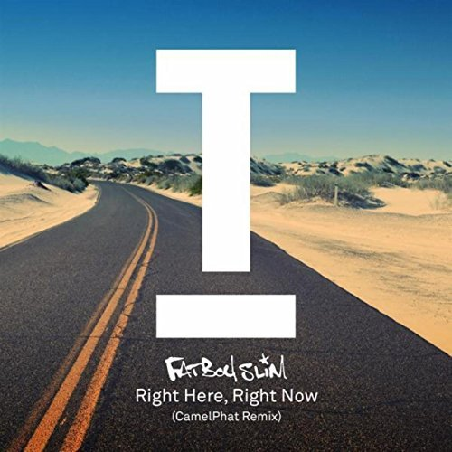 FATBOY SLIM  - Right Here, Right Now (CamelPhat Remix)  (Toolroom/Import)
