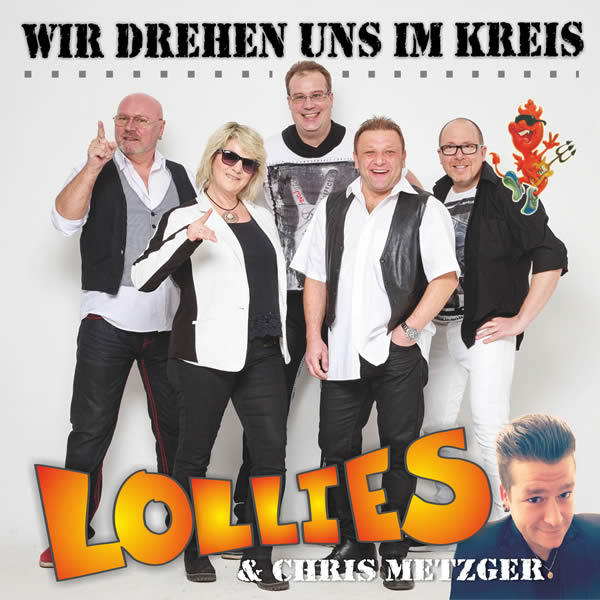 LOLLIES & CHRIS METZGER - Wir Drehen Uns Im Kreis (Update Media)