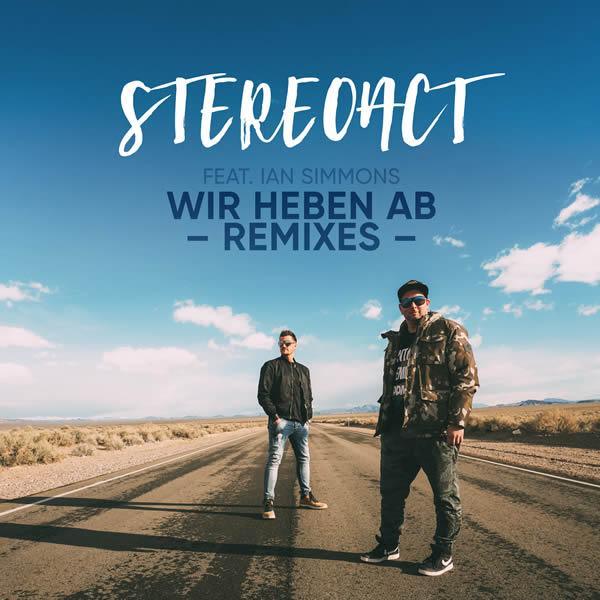STEREOACT FEAT. IAN SIMMONS - Wir Heben Ab (Remixes) (Toka Beatz/Kontor/KNM)